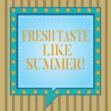 Text sign showing Fresh Taste Like Summer. Conceptual photo Good flavor similar to sunny season of the year Square vector illustration