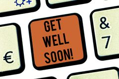 Text sign showing Get Well Soon. Conceptual photo Wishing you have better health than now Greetings good wishes Keyboard. Key Intention to create computer stock photos