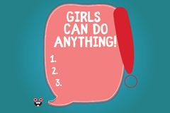 Text sign showing Girls Can Do Anything. Conceptual photo Women power feminine empowerment leadership Blank Color Speech stock illustration