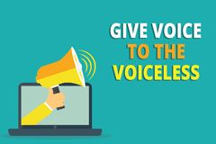 Text sign showing Give Voice To The Voiceless. Conceptual photo Speak out on Behalf Defend the Vulnerable.  vector illustration