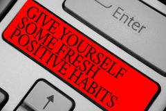 Text sign showing Give Yourself Some Fresh Positive Habits. Conceptual photo Get healthy positive routines Keyboard red key Intent stock images