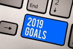 Text sign showing 2019 Goals. Conceptual photo A plan to do for something new and better for the coming year Keyboard blue key Int. Ention create computer royalty free stock image