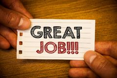 Text sign showing Great Job Motivational Call. Conceptual photos Excellent work Well done Good results Compliment. Text sign showing Great Job Motivational Call Royalty Free Stock Photos