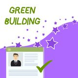 Text sign showing Green Building. Conceptual photo A structure that is environmentally responsible Sustainable. Text sign showing Green Building. Business photo stock illustration