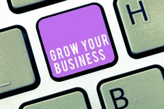 Text sign showing Grow Your Business. Conceptual photo Achieve higher profit Provide better return of investment.  stock image