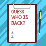 Text sign showing Guess Who Is Back. Conceptual photo Game surprise asking wondering curiosity question Blank Sheet of. Bond Paper on Clipboard with Click royalty free illustration