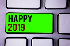 Text sign showing Happy 2019. Conceptual photos New Year Celebration Cheers Congrats Motivational Message. Text sign showing Happy 2019. Conceptual photo New Stock Images