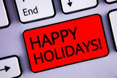Text sign showing Happy Holidays Motivational Call. Conceptual photo Greeting Celebrating Festive Days Keyboard red key black lett. Ers words Intention create Royalty Free Stock Photo