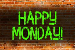 Text sign showing Happy Monday. Conceptual photo telling that demonstrating order to wish him great new week Brick Wall. Text sign showing Happy Monday. Business royalty free illustration