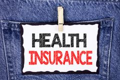 Text sign showing Health Insurance. Conceptual photo Health insurance information coverage healthcare provider written on White St. Text sign showing Health royalty free stock photo