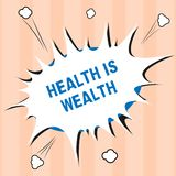 Text sign showing Health Is Wealth. Conceptual photo Being healthy is more important than being wealthy.  stock photography