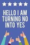 Text sign showing Hello I Am Turning No Into Yes. Conceptual photo Persuasive Changing negative into positive Men women hands thum. Bs up approval five stars stock illustration
