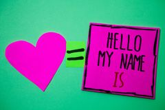 Text sign showing Hello My Name Is. Conceptual photo Introduce yourself meeting someone new Presentation Hart memories love pink g. Reen background love lovely stock images