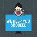 Text sign showing We Help You Succeed. Conceptual photo Aided Supported Funded someone to reach his dreams.  royalty free illustration