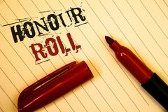 Text sign showing Honour Roll. Conceptual photos List of students who have earned grades above a specific averageIdeas messages cr. Text sign showing Honour Roll Royalty Free Stock Images