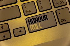 Text sign showing Honour Roll. Conceptual photos List of students who have earned grades above a specific averageKeyboard brown ke royalty free stock photo