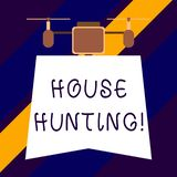 Text sign showing House Hunting. Conceptual photo the act of searching or looking for a house to buy or rent. Text sign showing House Hunting. Business photo royalty free illustration