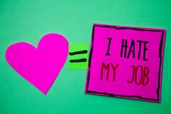 Text sign showing I Hate My Job. Conceptual photo Hating your position Disliking your company Bad career Hart memories love pink g. Reen background love lovely stock images