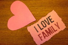 Text sign showing I Love Family. Conceptual photos Good feelings Affection Carefulness for your mother father. Text sign showing I Love Family. Conceptual photo royalty free stock photography