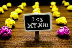 Text sign showing I love My Job. Conceptual photo telling someone that you admire your current profession Blackboard crumpled pape. Rs several tries mistake not stock photography