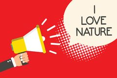 Text sign showing I Love Nature. Conceptual photo Enjoy the natural environment Preservation Protect ecosystem Man holding megapho. Ne loudspeaker speech bubble stock illustration