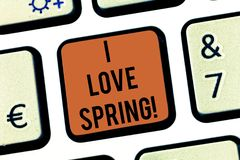 Text sign showing I Love Spring. Conceptual photo Affection for season of year where there are lot of flowers Keyboard. Key Intention to create computer message stock illustration