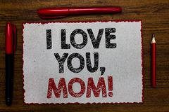 Text sign showing I Love You, Mom. Conceptual photo Loving message emotional feelings affection warm declaration Red bordered whit royalty free stock photography