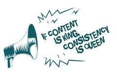 Text sign showing If Content Is King, Consistency Is Queen. Conceptual photo Marketing strategies Persuasion Gray megaphone loudsp. Eaker important message vector illustration