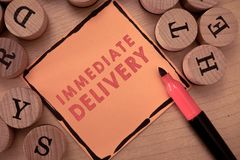 Text sign showing Immediate Delivery. Conceptual photo Send it Now Custom Procedure to dispose Promptly royalty free stock photo