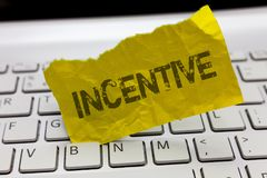 Text sign showing Incentive. Conceptual photo thing that motivates or encourages someone to do something.  royalty free stock photo