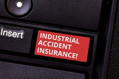 Text sign showing Industrial Accident Insurance. Conceptual photo payments for demonstrating exposed to the work hazard. Keyboard key Intention to create royalty free stock photos