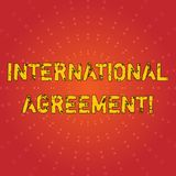 Text sign showing International Agreement. Conceptual photo document signed by countries want make new rules Sunburst. Text sign showing International Agreement stock illustration