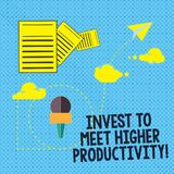 Text sign showing Invest To Meet Higher Productivity. Conceptual photo Make investments for growing business Information vector illustration