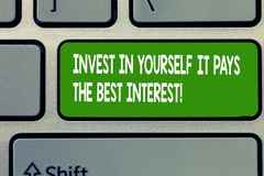 Text sign showing Invest In Yourself It Pays The Best Interest. Conceptual photo Nurture oneself Plan the future.  royalty free stock photography