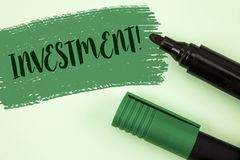 Text sign showing Investment Motivational Call. Conceptual photo To put Money Time into something to make profit written on Painte Stock Image