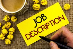 Text sign showing Job Description. Conceptual photo Document that establishes duties requirements exprerience written on Sticky No. Text sign showing Job Stock Images