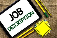 Text sign showing Job Description. Conceptual photo Document that establishes duties requirements exprerience written on Tablet on. Text sign showing Job royalty free stock photography