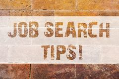 Text sign showing Job Search Tips. Conceptual photo Recommendations to make a good resume to obtain a position Brick. Wall art like Graffiti motivational call royalty free stock photo