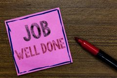 Text sign showing Job Well Done. Conceptual photo Well Performed You did it Cheers Approval Par Accomplished Purple. Paper Important reminder Communicate ideas stock photography