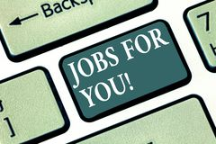 Text sign showing Jobs For You. Conceptual photo List of available positions that suit your skills experience Keyboard royalty free stock photo