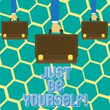 Text sign showing Just Be Yourself. Conceptual photo Self Attitude Confidence True Confident Honesty Motivation. Text sign showing Just Be Yourself. Business royalty free illustration