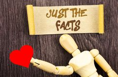 Text sign showing Just The Facts. Conceptual photo Truth Fact Accuracy Honest Concept For Factual Actual  written on Sticky Note L. Text sign showing Just The Stock Images