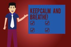 Text sign showing Keep Calm And Breathe. Conceptual photo Take a break to overcome everyday difficulties Man with Tie. Standing Talking Presenting Blank Color vector illustration