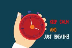 Text sign showing Keep Calm And Just Breathe. Conceptual photo Take a break to overcome everyday difficulties Hu. Analysis Hand Holding Mechanical Stop Watch stock illustration