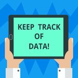 Text sign showing Keep Track Of Data. Conceptual photo Be aware of digital information control technology Hu analysis stock illustration