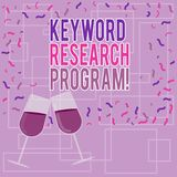 Text sign showing Keyword Research Program. Conceptual photo Fundamental practice in search engine optimization Filled Wine Glass. Toasting for Celebration with stock illustration