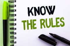 Text sign showing Know The Rules. Conceptual photo Be aware of the Laws Regulations Protocols Procedures written on Notebook Book. Text sign showing Know The royalty free stock photos