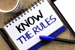 Text sign showing Know The Rules. Conceptual photo Be aware of the Laws Regulations Protocols Procedures written on Notebook Book. Text sign showing Know The stock photo