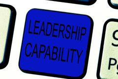 Text sign showing Leadership Capability. Conceptual photo what a Leader can build Capacity to Lead Effectively.  stock photos