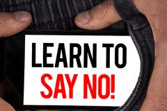 Text sign showing Learn To Say No Motivational Call. Conceptual photo Encouragement advice tips morality values written on Mobile. Text sign showing Learn To Say stock photo